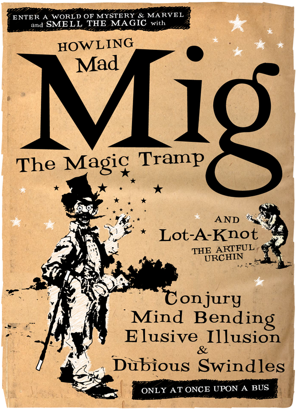 Howling Mad Mig (The Magic Tramp) and Lot -A-Knot